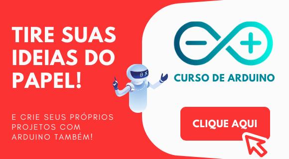 Crie seus próprios projetos com Arduino com o Curso de Arduino