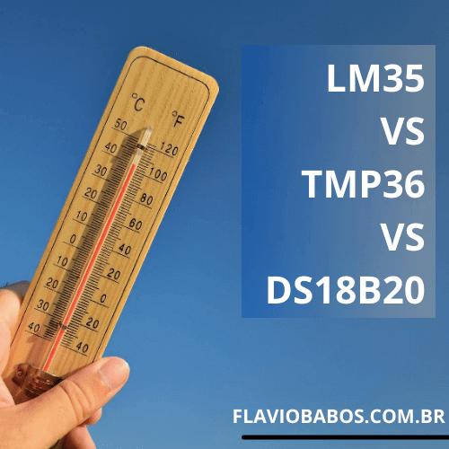 TMP36 VS LM35 VS DS18B20