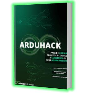 Ebook Arduhack - Lobo da Robótica